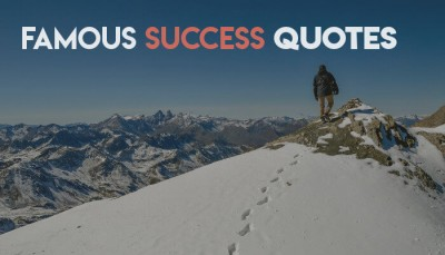 Success Quotes that will make you more Successful!